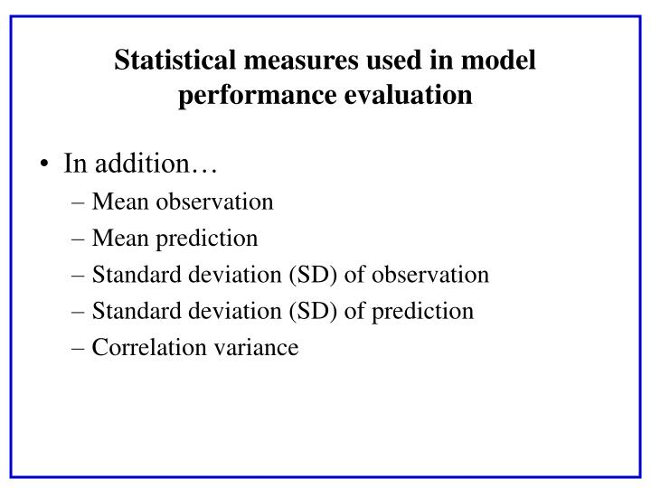 Statistical measures used in model performance evaluation