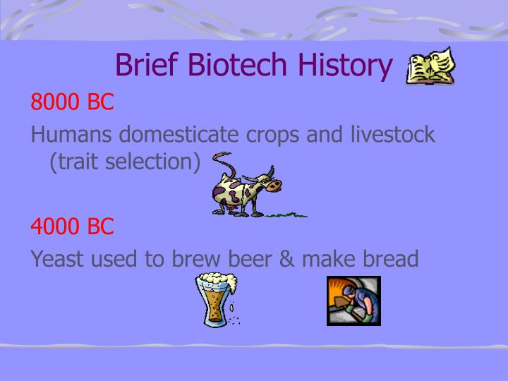 Brief Biotech History