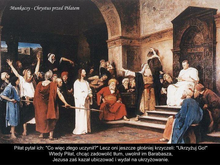 Munkacsy - Chrystus przed Piłatem