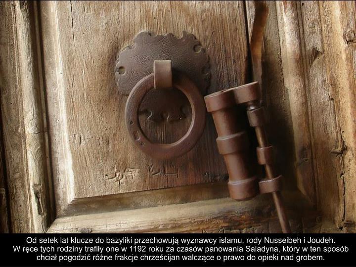 Od setek lat klucze do bazyliki przechowuj