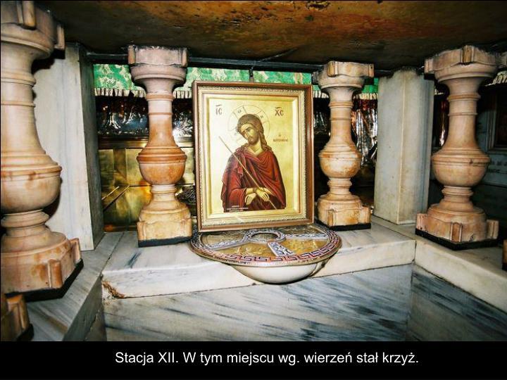 Stacja XII. W tym miejscu wg. wierzeń stał krzyż.