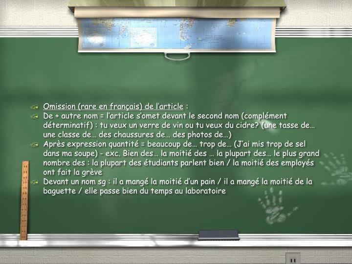 Omission (rare en français) de l'article