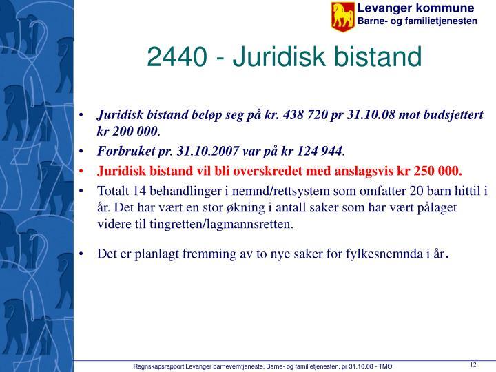 2440 - Juridisk bistand