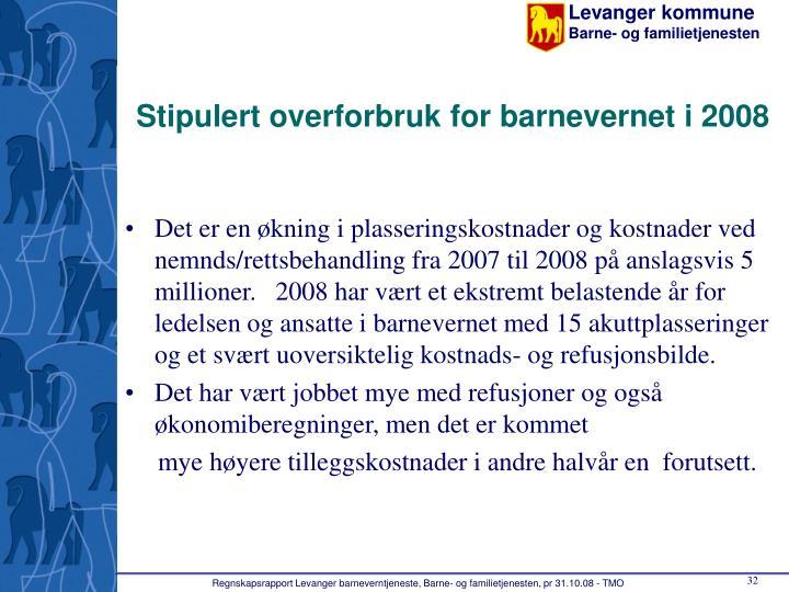 Stipulert overforbruk for barnevernet i 2008