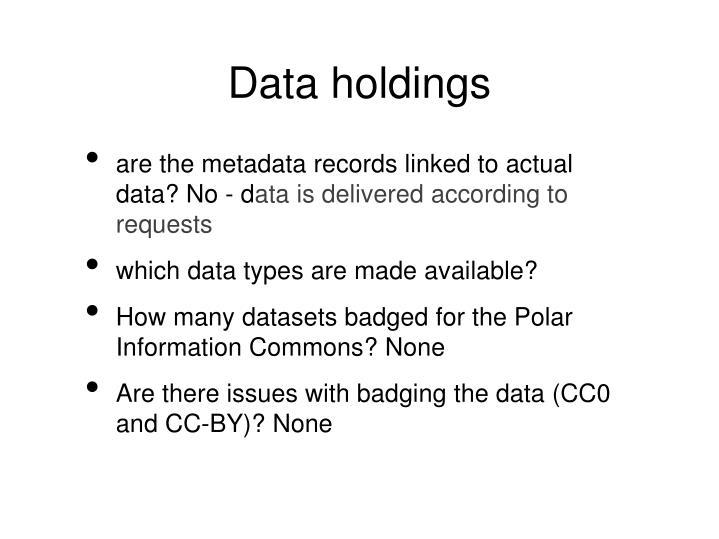 Data holdings