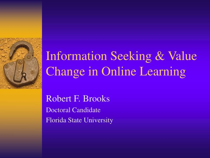 Information seeking value change in online learning