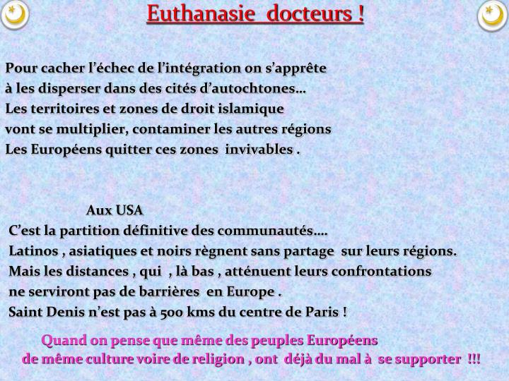 Euthanasie  docteurs !