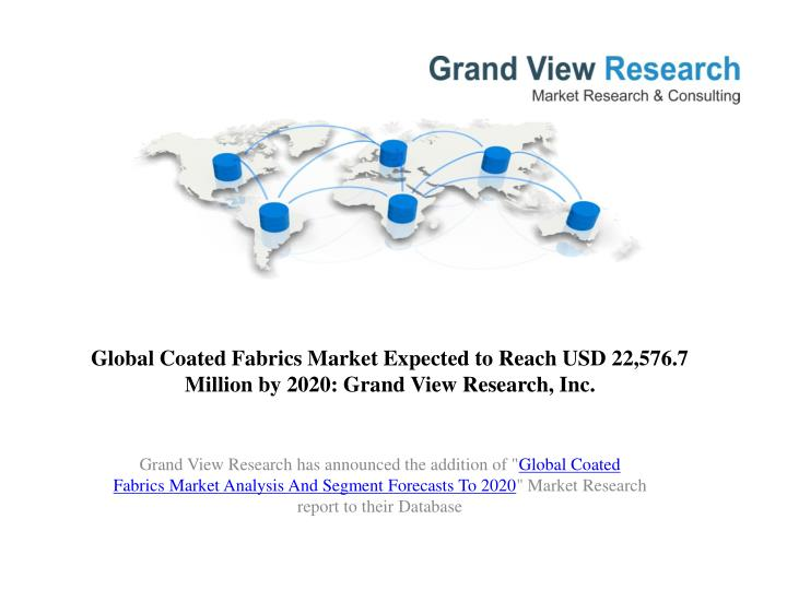 market forecast worldwide coated fabrics This study analyzes the 52 billion square meter world coated fabric industry   worldwide demand for coated fabrics is forecast to rise 46 percent yearly to 65.