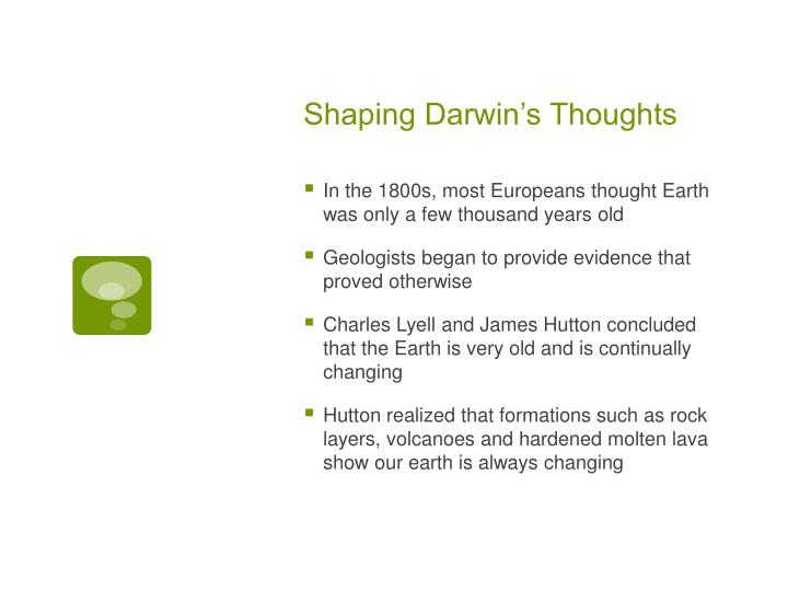 Shaping Darwin's Thoughts