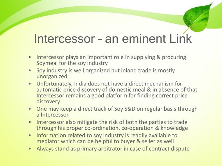 Intercessor – an eminent Link