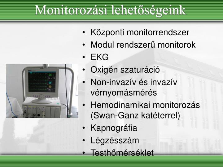 Monitorozási lehetőségeink