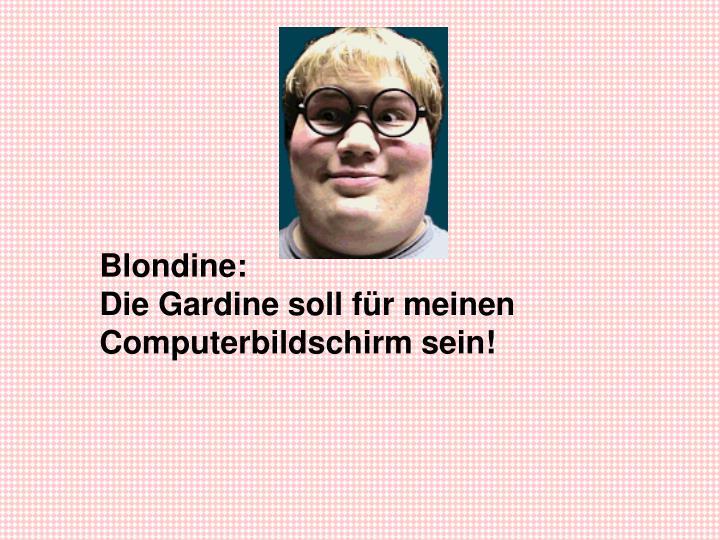 Blondine: