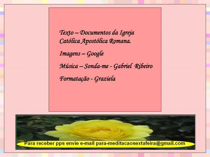 Texto – Documentos da Igreja Católica Apostólica Romana.