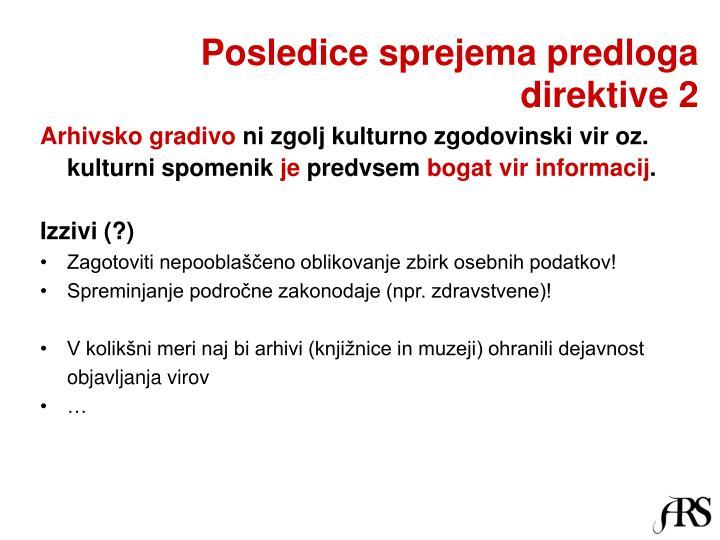 Posledice sprejema predloga direktive 2