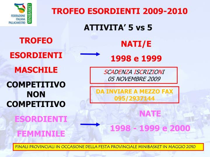 TROFEO ESORDIENTI 2009-2010