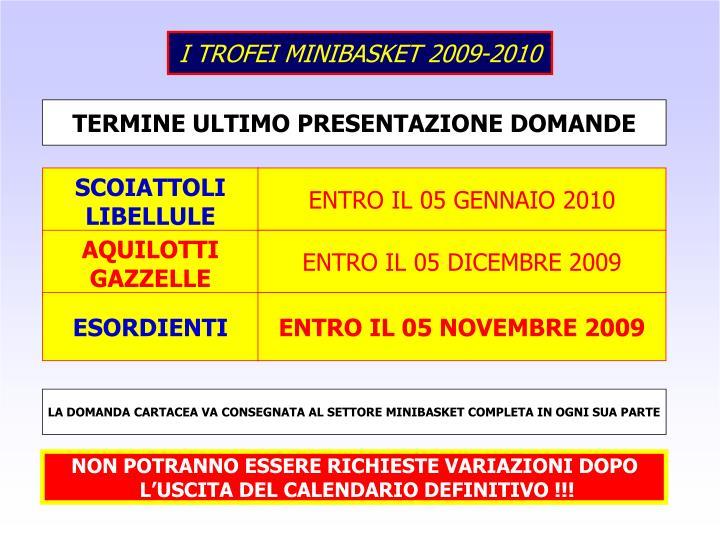 I TROFEI MINIBASKET 2009-2010