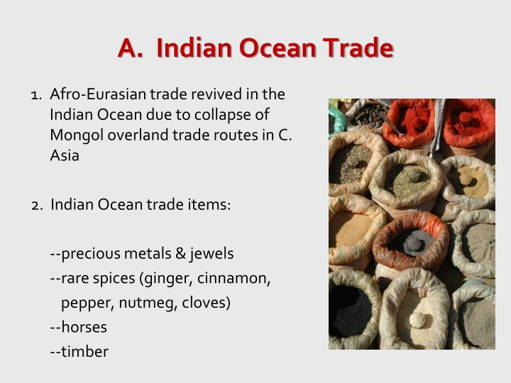 the indian ocean trade network 100 - 1500 essay Muslim merchants lived in the indian ocean region, chinese merchants lived in southeast asia, and jewish merchants lived in the mediterranean region spread of religion improved trade and communication networks encouraged the spread of religions, through conquest, missionaries, or cross-cultural exchange.