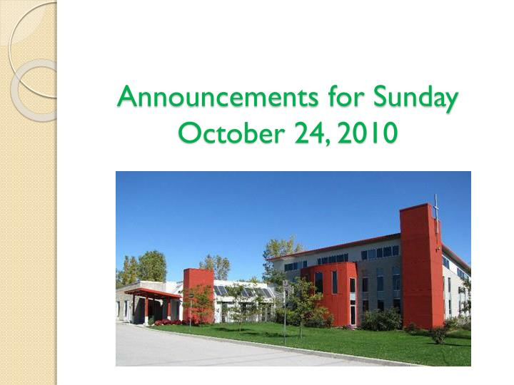 Announcements for Sunday October 24, 2010