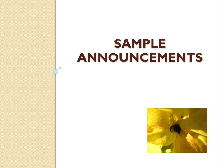 Sample announcements