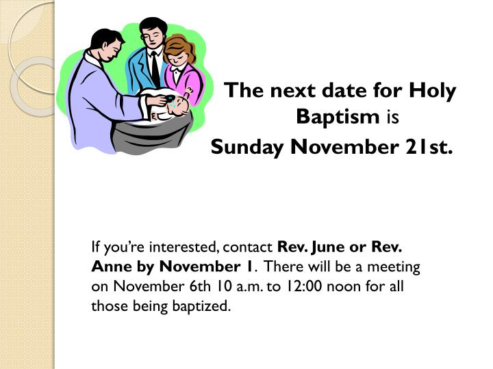 The next date for Holy Baptism