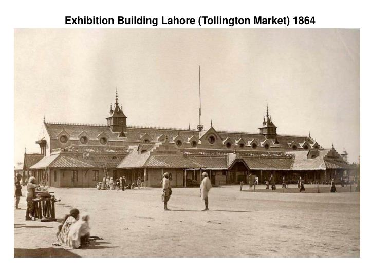 Exhibition building lahore tollington market 1864