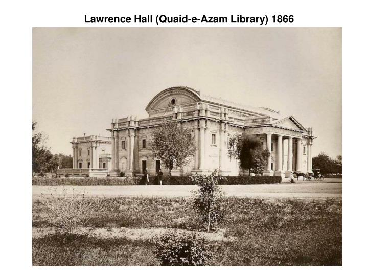 Lawrence Hall (Quaid-e-Azam Library) 1866