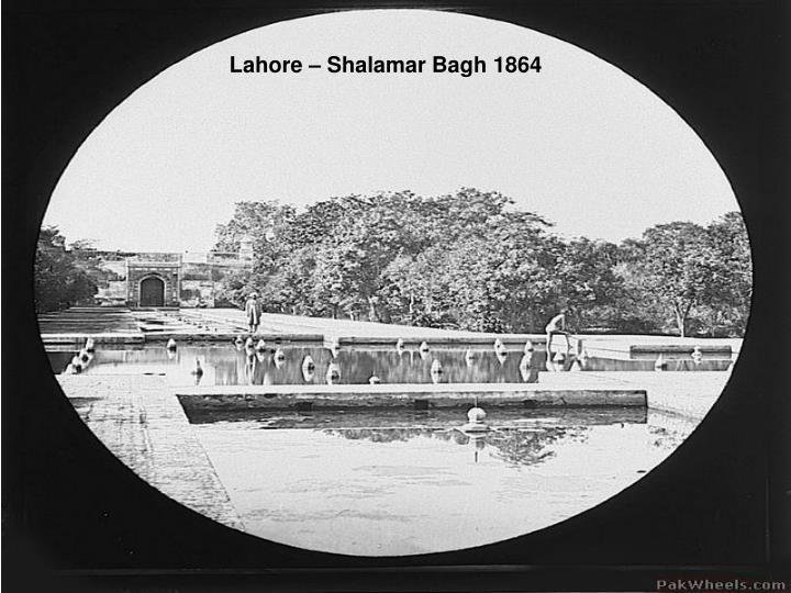 Lahore – Shalamar Bagh 1864