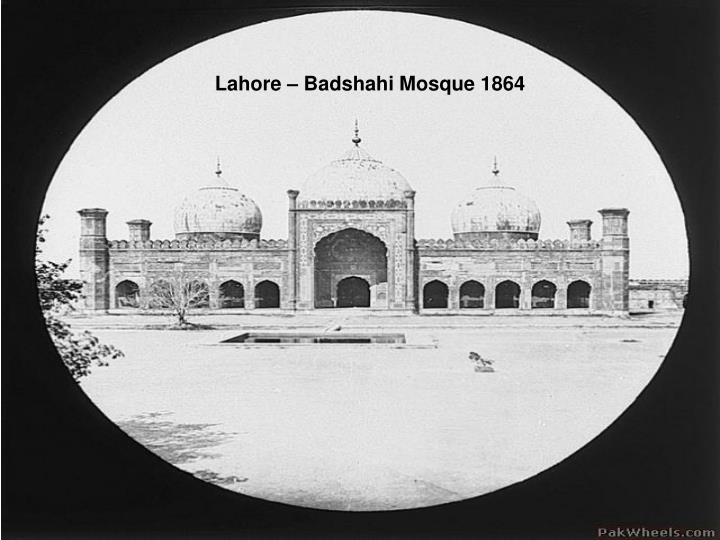 Lahore – Badshahi Mosque 1864