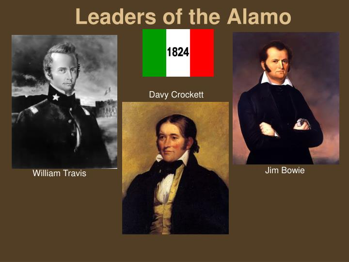 Leaders of the Alamo
