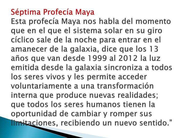 Séptima Profecía Maya