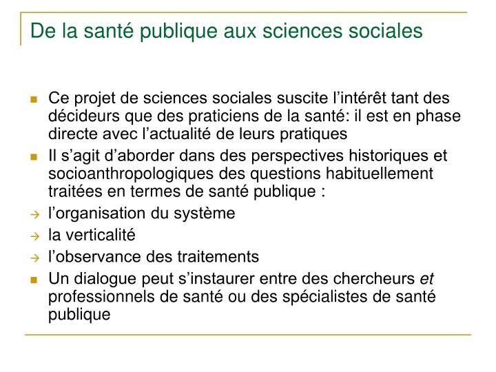De la santé publique aux sciences sociales