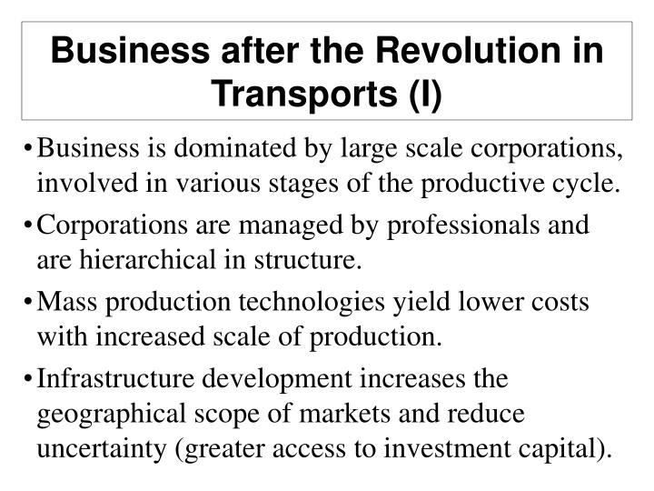 Business after the Revolution in Transports (I)
