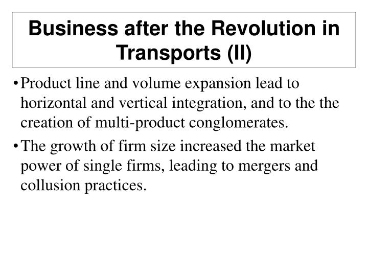 Business after the Revolution in Transports (II)