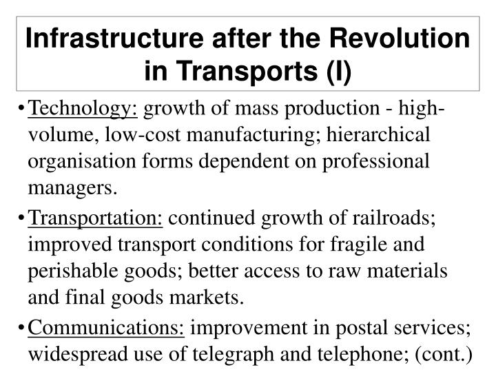 Infrastructure after the Revolution in Transports (I)