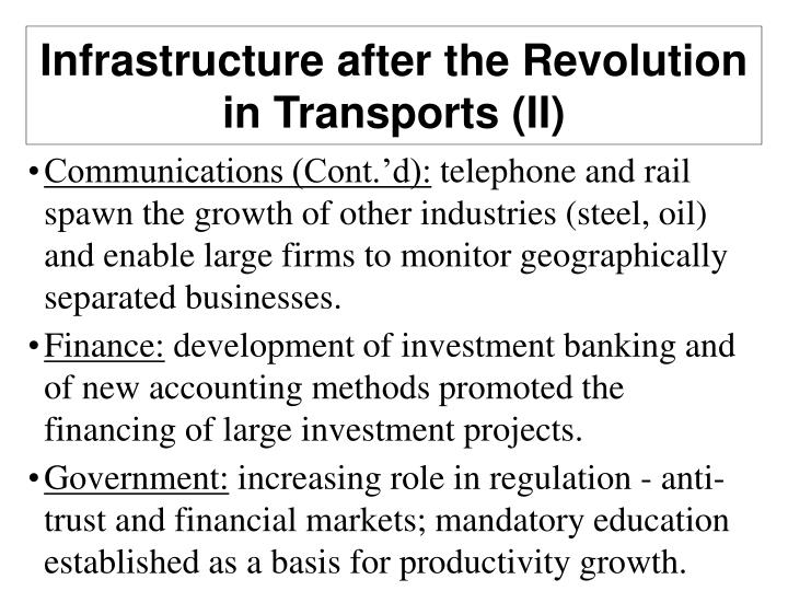 Infrastructure after the Revolution in Transports (II)