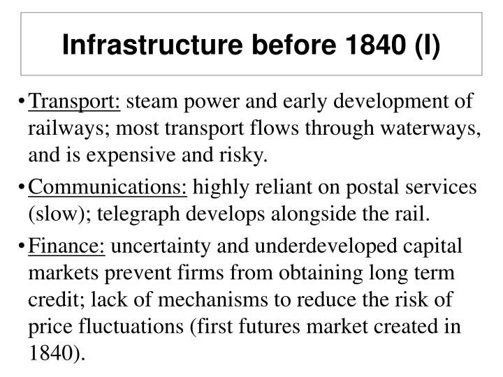 Infrastructure before 1840 (I)