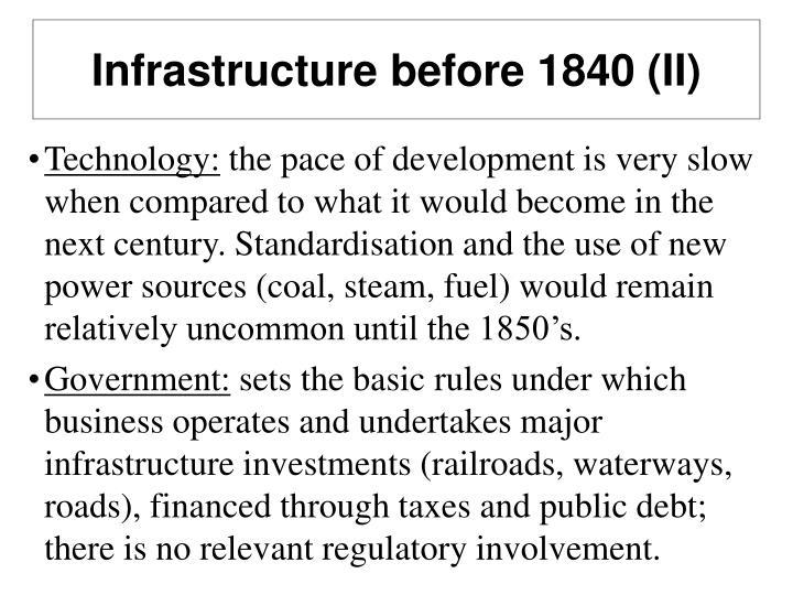 Infrastructure before 1840 (II)