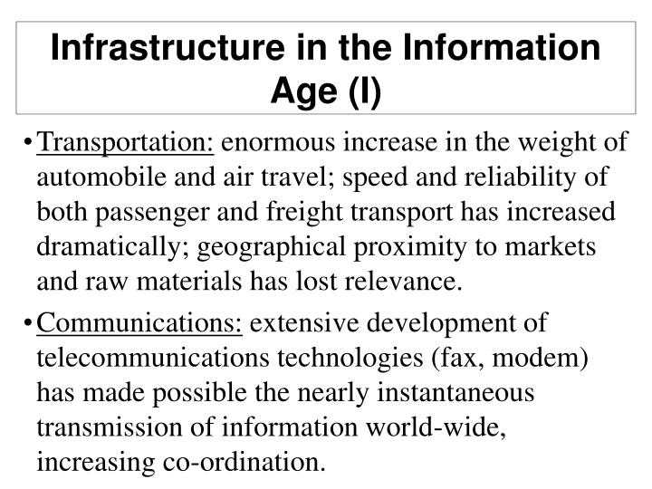 Infrastructure in the Information Age (I)