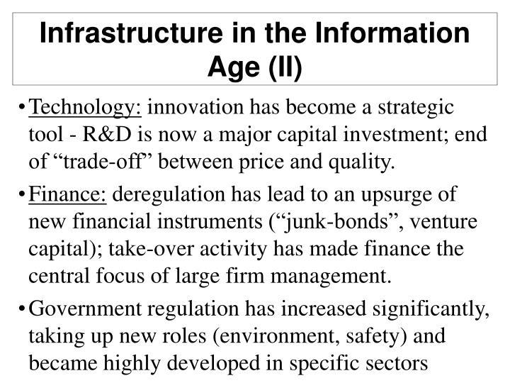 Infrastructure in the Information Age (II)