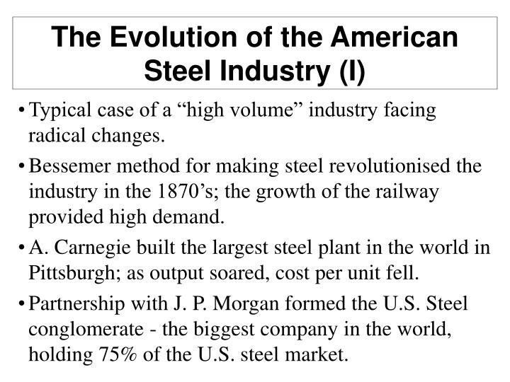 The Evolution of the American Steel Industry (I)