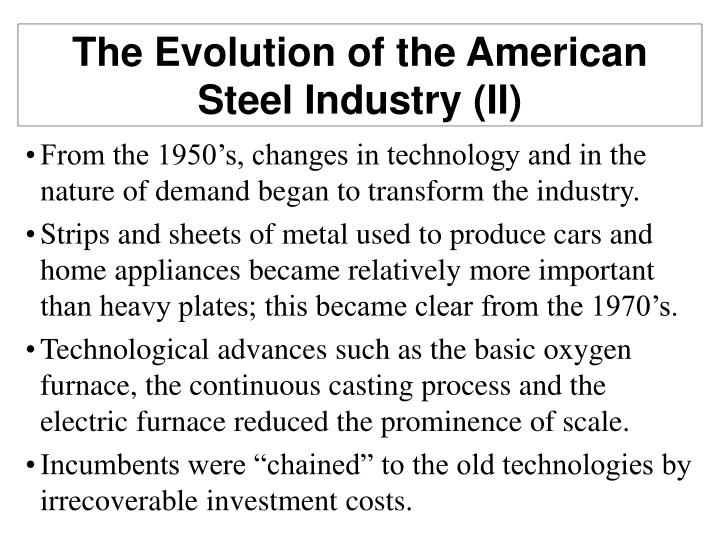 The Evolution of the American Steel Industry (II)