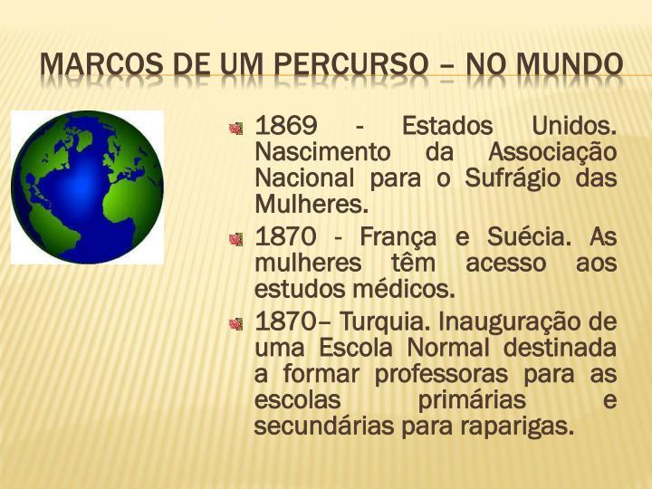 1869 - Estados Unidos. Nascimento da Associação Nacional para o Sufrágio das
