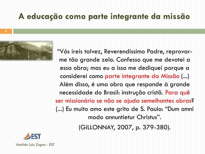 A educação como parte integrante da missão