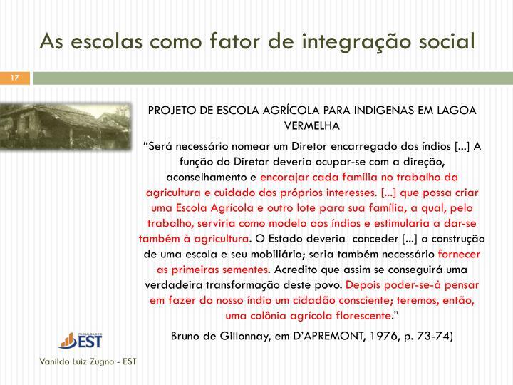 As escolas como fator de integração social