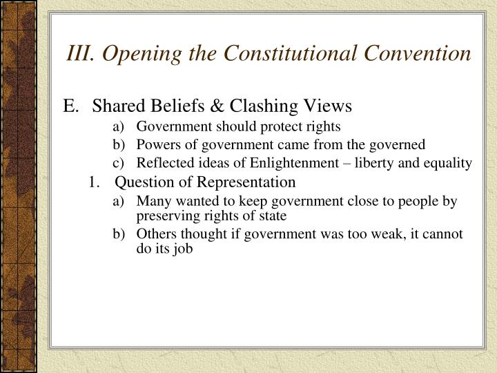 III. Opening the Constitutional Convention