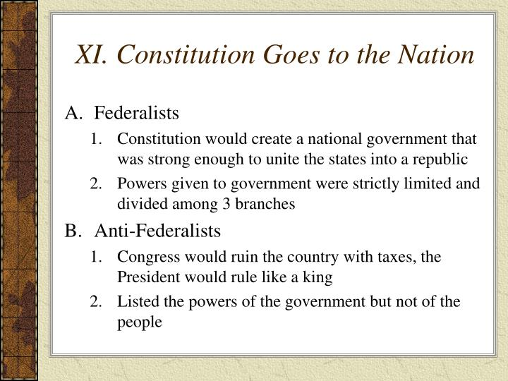 XI. Constitution Goes to the Nation