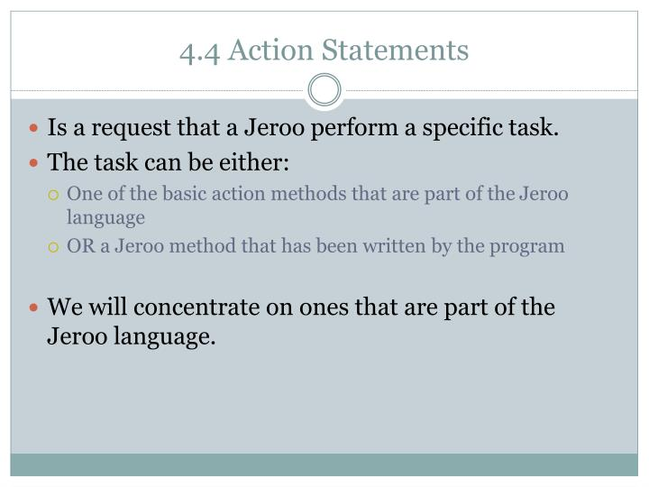 4.4 Action Statements