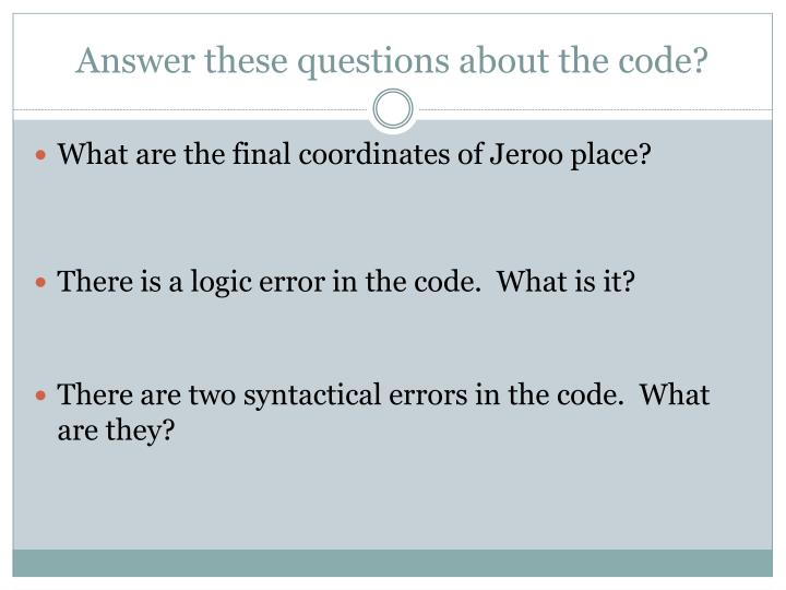 Answer these questions about the code?