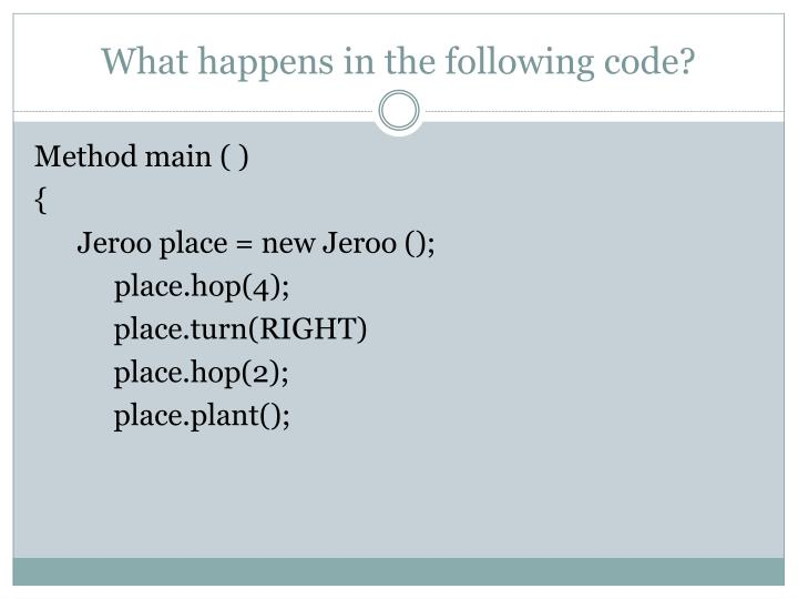 What happens in the following code?