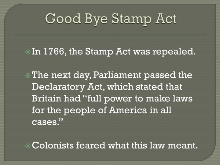 Good Bye Stamp Act